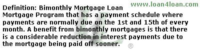 bimonthly mortgage loan